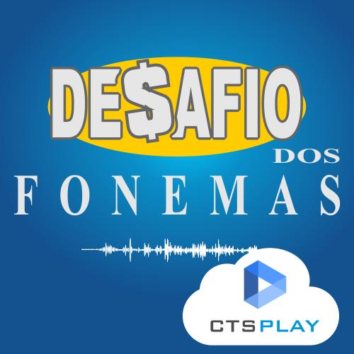 DESAFIO DOS FONEMAS - TERAPIA DA FALA E LINGUAGEM  - CTS Informática