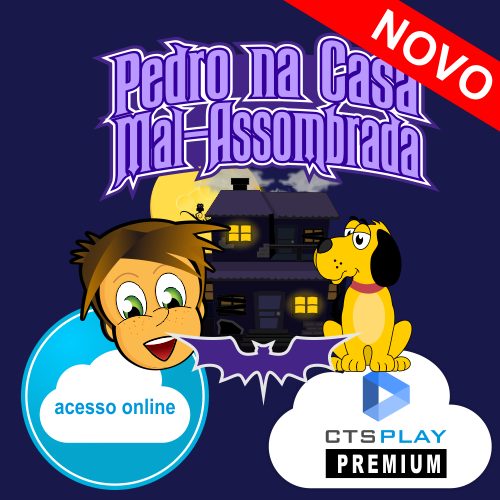 PEDRO NA CASA MAL-ASSOMBRADA WEB - DESENVOLVENDO AS HABILIDADES AUDITIVAS  - CTS Informática