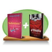 Livro Combo - Submissa? + Traição