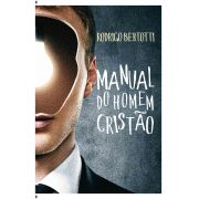 Livro - Manual do homem cristão - Rodrigo Bertotti