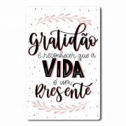 Placa Decorativa Gratidão é Reconhecer que a Vida é um Presente