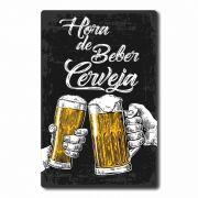 Placa Decorativa Hora de Beber Cerveja