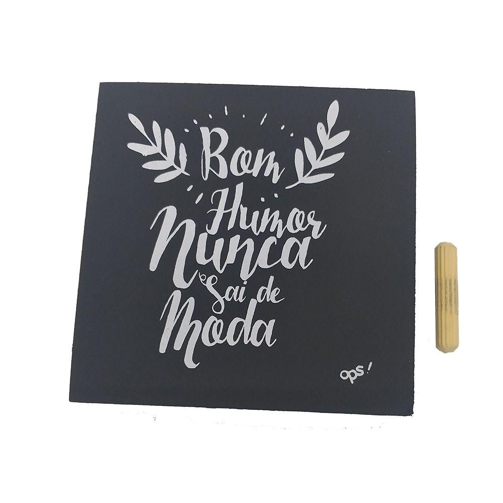 Mini Quadro Decorativo Bom Humor 12x12 cm
