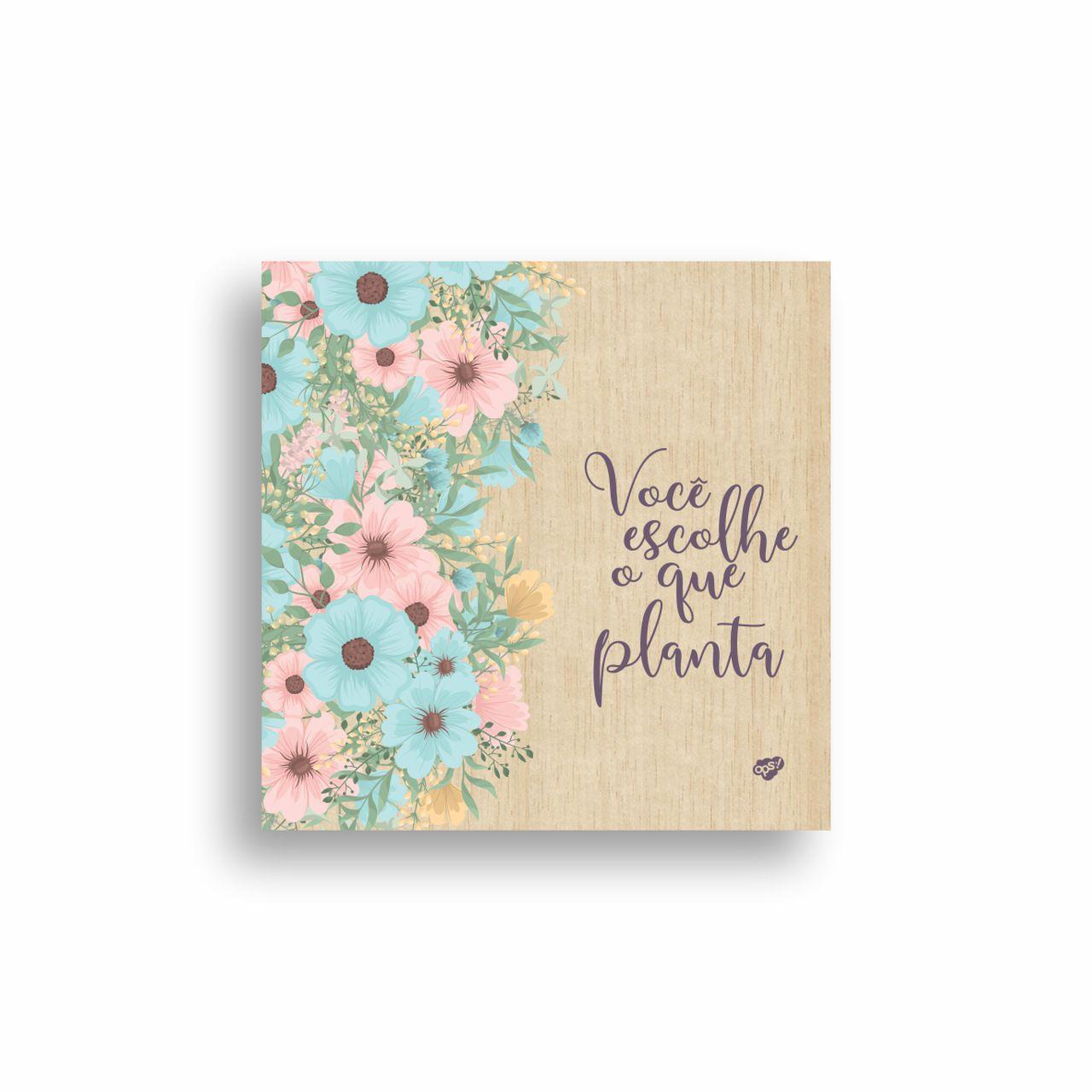 Quadro Decorativo Floral Você Escolhe 20x20 cm