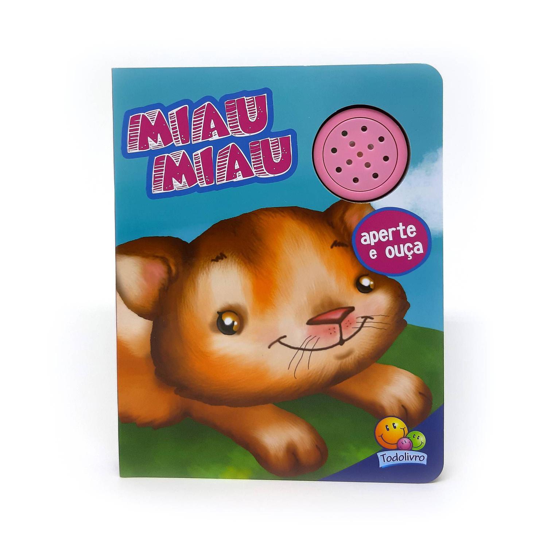 Livro com Som Miau Miau Aperte e Ouça - Todo Livro 1124803