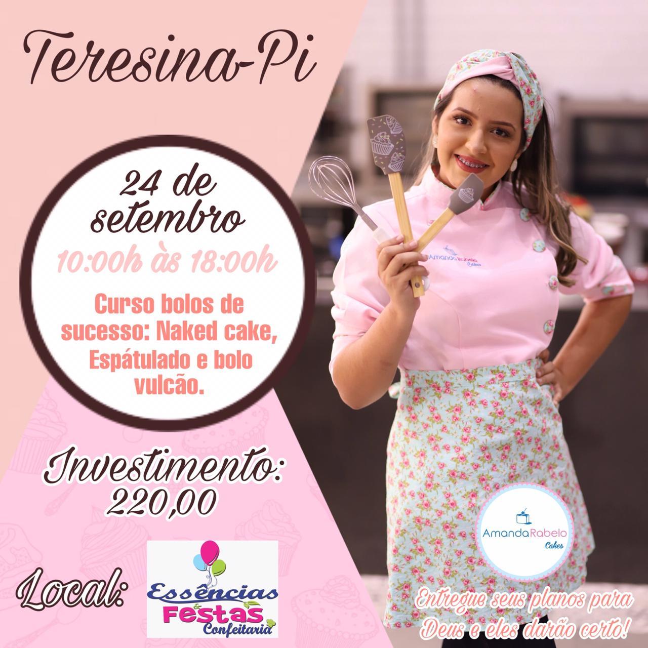 24/09 -CURSO BOLOS DE SUCESSO com AMANDA RABELO Horário: 10:00h às 18:00h