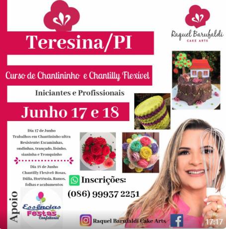 17,18/06- Especialização em Receitas e  Chantininho  Ultra Resistente e CHANTILLY FLEXÍVEL com Raquel Barufaldi