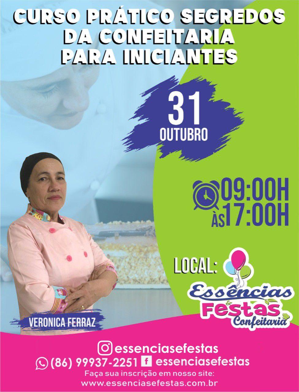 31/10- Curso Prático segredos da confeitaria para iniciantes com Verônica Ferraz das 9h as 17h