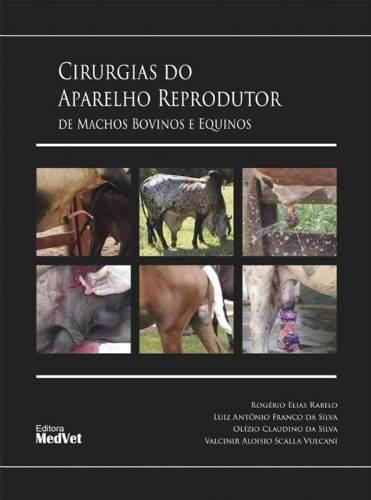 Cirurgia Do Aparelho Reprodutor De Machos Bovinos E Equinos  - LIVRARIA ODONTOMEDI