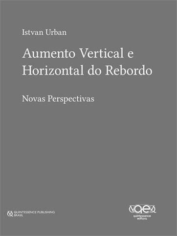 Livro Aumento Vertical E Horizontal Do Rebordo, Istvan Urban  - LIVRARIA ODONTOMEDI