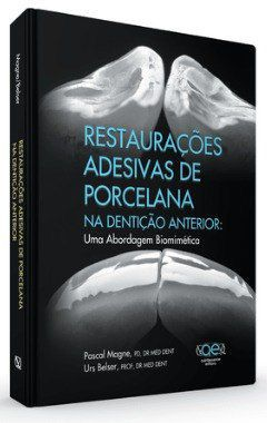 Livro Restaurações Adesivas De Porcelana Na Dentição Anterior  - LIVRARIA ODONTOMEDI