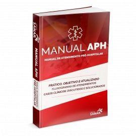 Manual APH - Manual De Atendimento Pré-hospitalar  - LIVRARIA ODONTOMEDI