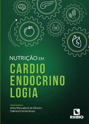 Livro Nutrição Em Cardioendocrinologia  - LIVRARIA ODONTOMEDI