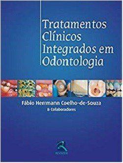 Livro Tratamentos Clinicos Integrados Em Odontologia  - LIVRARIA ODONTOMEDI