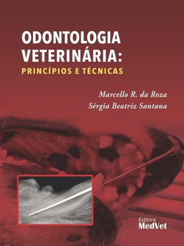 Livro Odontologia Veterinária Princípios E Técnicas  - LIVRARIA ODONTOMEDI