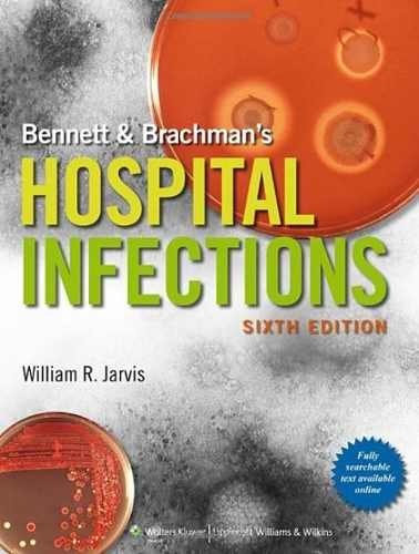 Livro Bennett & Brachmans Hospital Infections  - LIVRARIA ODONTOMEDI