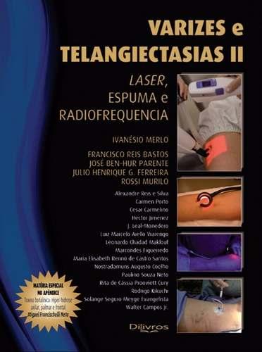Livro Varizes E Telangiectasias IiLivroLaser, Espuma E Radiofrequencia  - LIVRARIA ODONTOMEDI