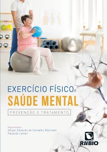 Livro Exercício Físico E Saúde Mental  - LIVRARIA ODONTOMEDI