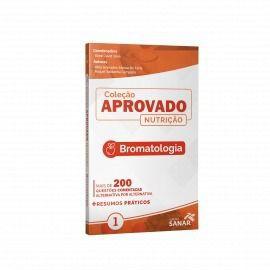 Livro Coleção Aprovado Nutrição: Bromatologia  - LIVRARIA ODONTOMEDI