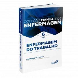 Livro Enfermagem Do Trabalho Coleção Manuais Enfermagem Volume 6  - LIVRARIA ODONTOMEDI
