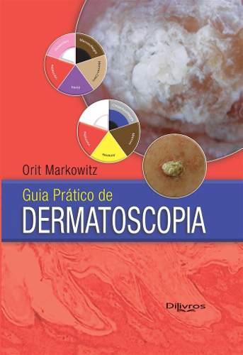 Livro Guia Pratico De Dermatoscopia  - LIVRARIA ODONTOMEDI