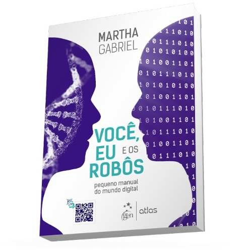 Livro Você, Eu E Os Robôs - Pequeno Manual Do Mundo Digital  - LIVRARIA ODONTOMEDI