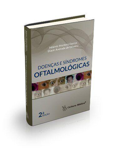 Livro Doenças E Síndromes Oftalmológicas 2. Ed  - LIVRARIA ODONTOMEDI