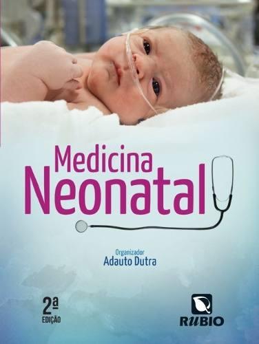 Livro Medicina Neonatal  - LIVRARIA ODONTOMEDI