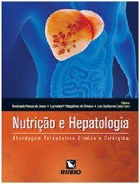 Livro Nutrição E Hepatologia Abordagem Terapêutica Clínica  - LIVRARIA ODONTOMEDI