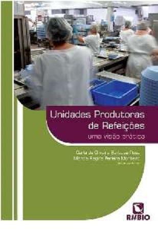 Livro Unidades Produtoras De Refeições Uma Visão Prática  - LIVRARIA ODONTOMEDI