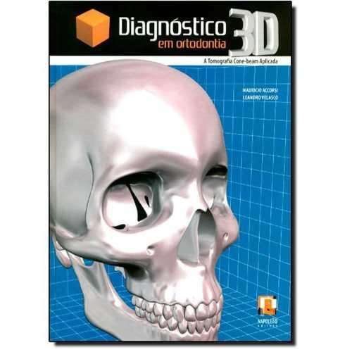 Livro Diagnóstico 3d Em Ortodontia  - LIVRARIA ODONTOMEDI