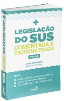 Livro Legislação Do Sus Comentada E Esquematizada 2ª Edição  - LIVRARIA ODONTOMEDI