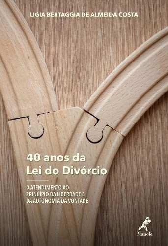 Livro 40 Anos Da Lei Do Divórcio  - LIVRARIA ODONTOMEDI