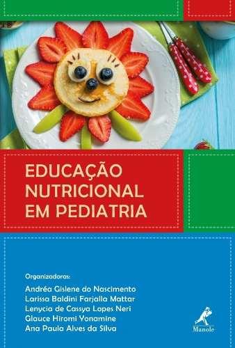 Livro Educação Nutricional Em Pediatria  - LIVRARIA ODONTOMEDI