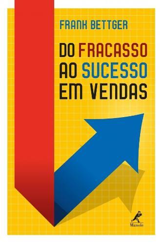 Livro Do Fracasso Ao Sucesso Em Vendas  - LIVRARIA ODONTOMEDI