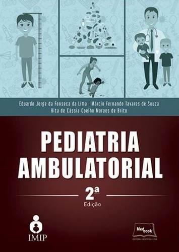 Livro Pediatria Ambulatorial - 2ª Ed. 2017  - LIVRARIA ODONTOMEDI