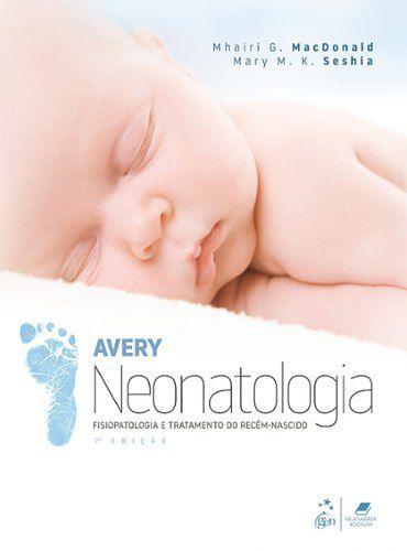 Livro Neonatologia Fisiopatologia E Tratamento Do Recém-Nascido  - LIVRARIA ODONTOMEDI
