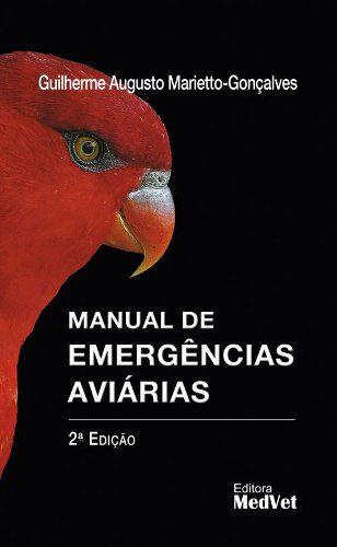 Livro Manual De Emergências Aviárias  - LIVRARIA ODONTOMEDI