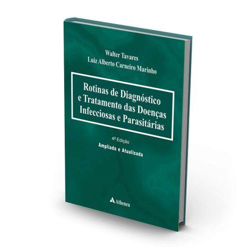 Livro Rotinas De Diagnóstico E Tratamento Das Doenças Infecciosas  - LIVRARIA ODONTOMEDI
