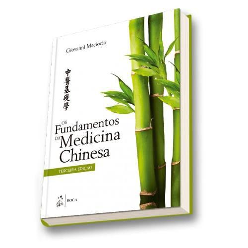 Os Fundamentos Da Medicina Chinesa  - LIVRARIA ODONTOMEDI