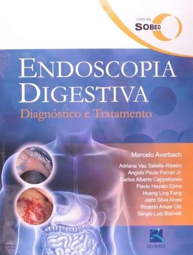 Livro Endoscopia Digestiva - Diagnóstico E Tratamento  - LIVRARIA ODONTOMEDI