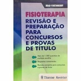 Livro Fisioterapia Revisão E Preparação Para Concursos E Provas...  - LIVRARIA ODONTOMEDI