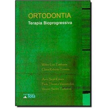 Livro Ortodontia: Terapia Bioprogressiva  - LIVRARIA ODONTOMEDI