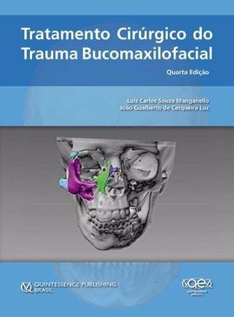 Livro Tratamento Cirúrgico Do Trauma Bucomaxilofacial  - LIVRARIA ODONTOMEDI