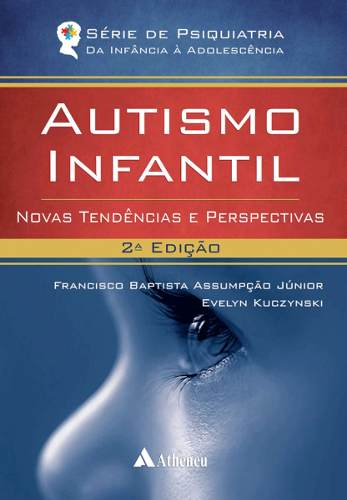 Livro Autismo Infantil  - LIVRARIA ODONTOMEDI