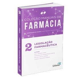 Livro Manuais Da Farmácia Legislação Farmacêutica Volume 2  - LIVRARIA ODONTOMEDI