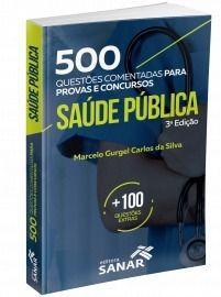 500 Questões Comentadas De Saúde Pública 3ª Edição  - LIVRARIA ODONTOMEDI