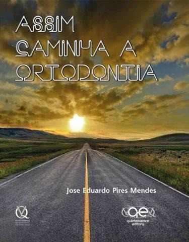 Livro Assim Caminha A Ortodontia  - LIVRARIA ODONTOMEDI