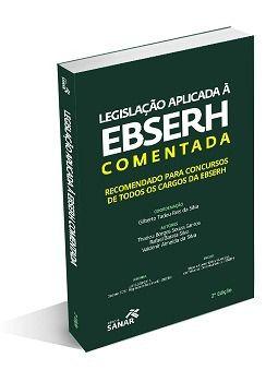 Legislação Aplicada À Ebserh Comentada - 2ª Edição  - LIVRARIA ODONTOMEDI