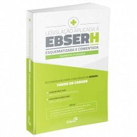 Livro Legislação Aplicada À Ebserh Esquematizada E Comentada  - LIVRARIA ODONTOMEDI